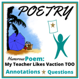 Poem Test Selection: My Teacher Likes Vacations Too