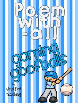 Poem with -all (Gaming Goofballs) {Simplified Teaching}