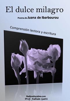 Poema El dulce milagro, Juana de Ibarbourou, comprensión lectora y escritura