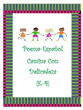 """SPANISH POEM/Poema en Español- """"Camina Con Delicadeza"""" (K-4)"""