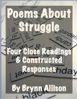 Poems About Struggle: Four Close Readings with Constructed Responses