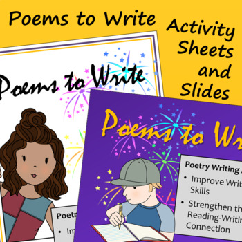 Poems to Write - Activity Sheets and Slide Presentation