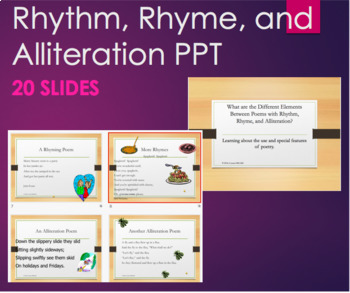 Poems with Rhythm, Rhyme, and Alliteration Poetry Analysis & Devices PPT