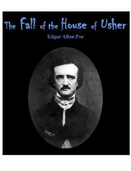 "Poe's ""Fall of the House of Usher"" {Imagery,Symbolism, Suspense, Interpretation}"