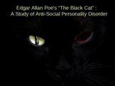 "Poe's ""The Black Cat"": A Study in Anti-social Personality"