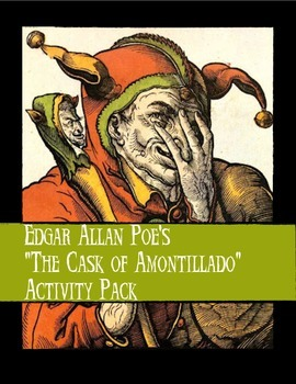"""Poe's """"The Cask of Amontillado"""" Activity Pack"""