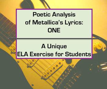 """Poetic Analysis of Song Lyrics; """"One"""" by Metallica worksheet"""