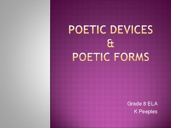 Poetic Devices & Poetic Forms