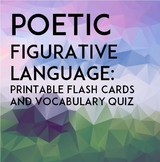 Poetic Figurative Language: Printable Flashcards & Quiz