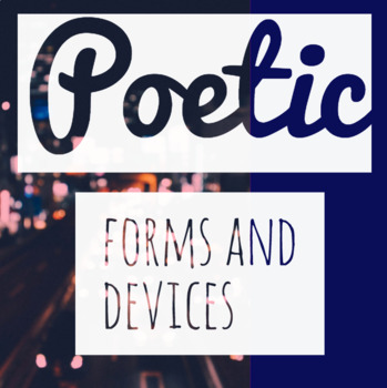 Poetic Forms and Devices Handout