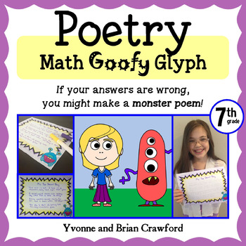 Poetry Math Goofy Glyph (7th Grade Common Core)