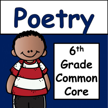 Poetry: 6th grade Common Core