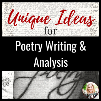 Unique Ideas for Poetry Writing and Analysis-- FREEBIE