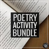 Poetry Activity Bundle: Reading & Writing Poems in Secondary ELA