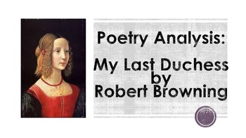 Poetry Analysis: My Last Duchess by Robert Browning