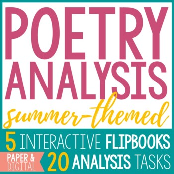 Poetry Analysis:  5 Summer Poems & 20 Common Core Aligned Poetry Analysis Tasks
