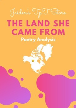 Poetry Analysis: The Land She Came From