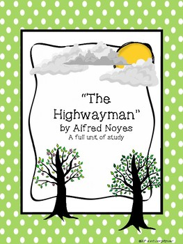 "Poetry Analysis Unit - ""The Highwayman"""