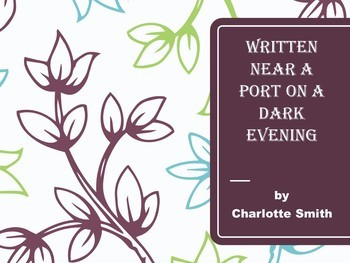 Poetry Analysis: Written Near a Port on a Dark Evening by Charlotte Smith