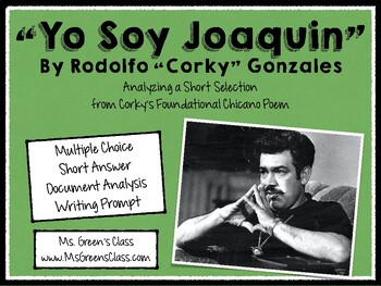 "Poetry Assessment: an excerpt of Corky Gonzalez's ""Yo Soy Joaquin"""