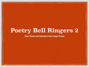 Poetry Bell Ringers 2 (Short Poems for Junior High and High School!)
