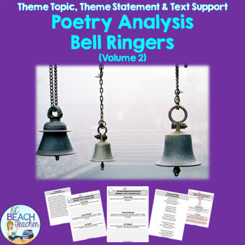 Poetry Bell Ringers 2:  Theme Topic, Theme Statement & Text Support