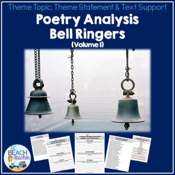 Poetry Bell Ringers:  Theme Topic, Theme Statement & Text Support