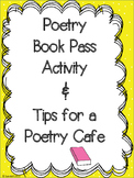 Poetry Book Pass and Poetry Cafe Tips