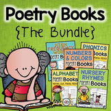 Poetry Books {The Bundle} - Nursery Rhymes, Alphabet, Numbers, Phonics, & More..