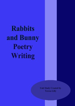 Poetry: Rabbit and Bunny Poetry Writing