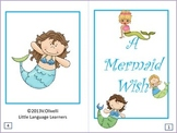 "ESL Activity: Vocabulary/Literacy Skills ""A Mermaid Wish""-ELL Newcomers Too!"
