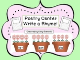 Poetry Center-Write a Rhyme!