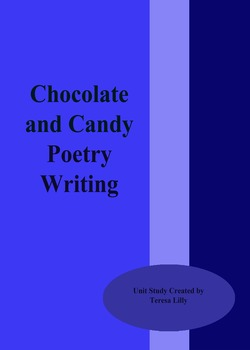 Poetry: Chocolate and Candy Poetry Writing
