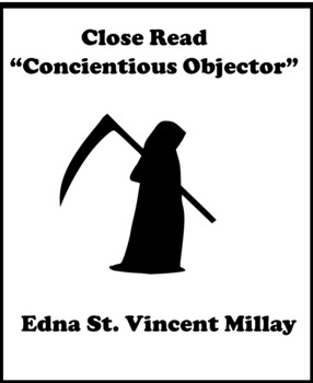 """Poetry Close Read: Edna St. Vincent Millay """"Conscientious Objector"""""""