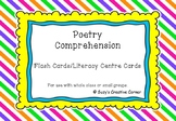 Poetry Comprehension Flash Cards and Literacy Centre Cards