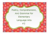 Poetry Comprehension and Grammar for Elementary Language Arts