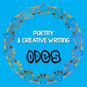 Poetry & Creative Writing: ODE