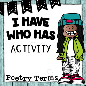 I Have Who Has Poetry Terms