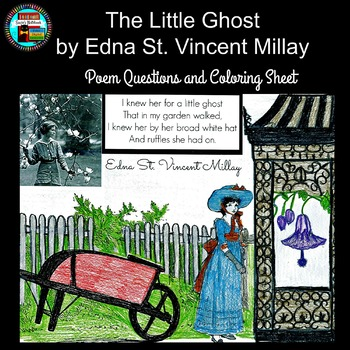 Poetry Edna St. Vincent Millay The Little Ghost Questions and Coloring