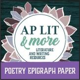 Poetry Epigraph Paper - AP English Literature