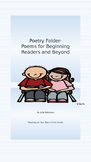 Poetry Folders-Poems for Beginning Readers and Beyond