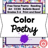 Writing Free Verse Color Poetry CCSS Grades 3-6 Print and Digital
