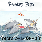 Poetry Fun for Years 3-6 Bundle