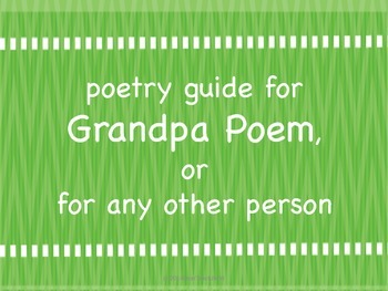 Poetry Guide for Grandpa Writing, etc.