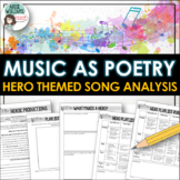 Hero Themed Song Analysis - Writing / Poetry Activity