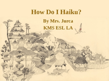 Poetry: How do I Haiku? Presentation and Lesson Pack