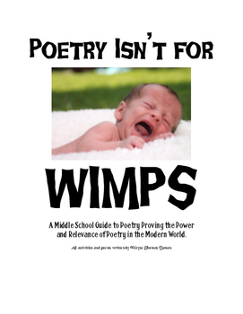 Poetry Isn't for Wimps: A Middle School Guide to Poetry