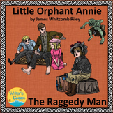 James Whitcomb Riley: Little Orphan Annie and The Raggedy