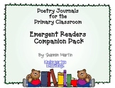 Poetry Journals for the Primary Classroom: Emergent Readers Companion Pack