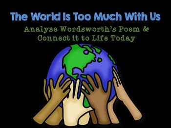 Poetry Lesson:  Analyse Wordsworth's Poem & Connect it to Life Today
